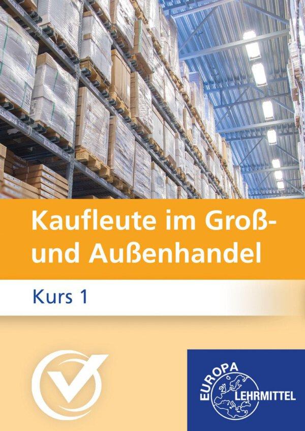 Kaufleute im Groß- und Außenhandel 1