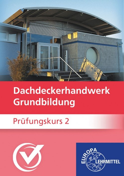 Dachdeckerhandwerk-Grundbildung
