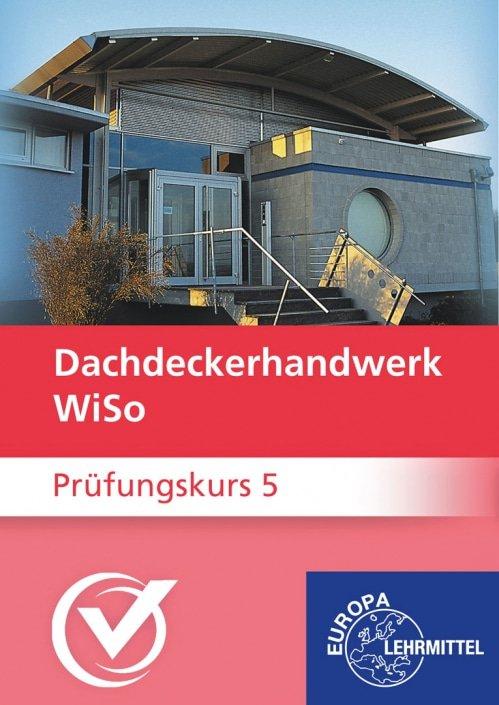 Dachdeckerhandwerk WiSo