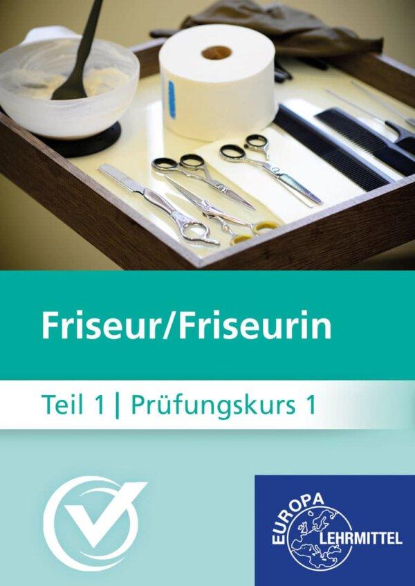Friseur Prüfungskurs Teil1-1