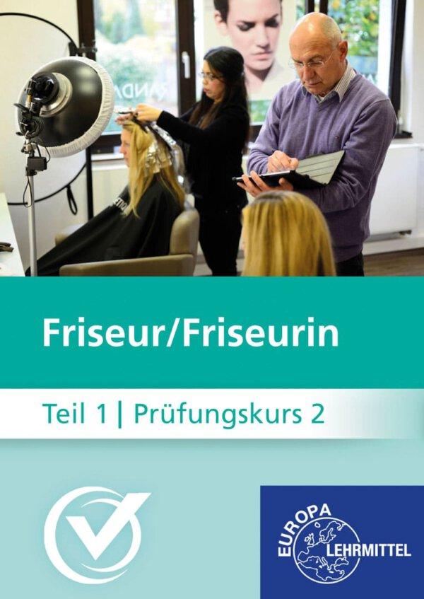 Friseur Prüfungskurs Teil1-2