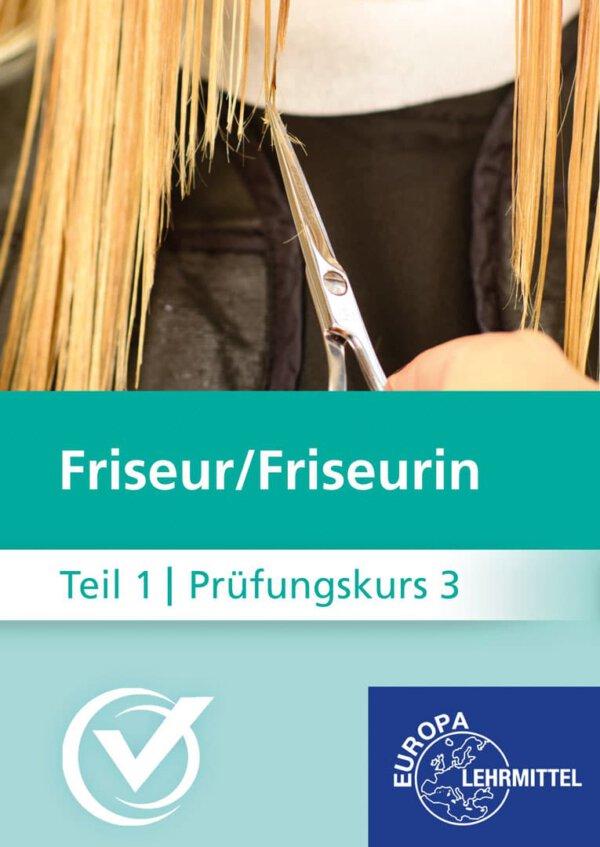 Friseur Prüfungskurs Teil1-3