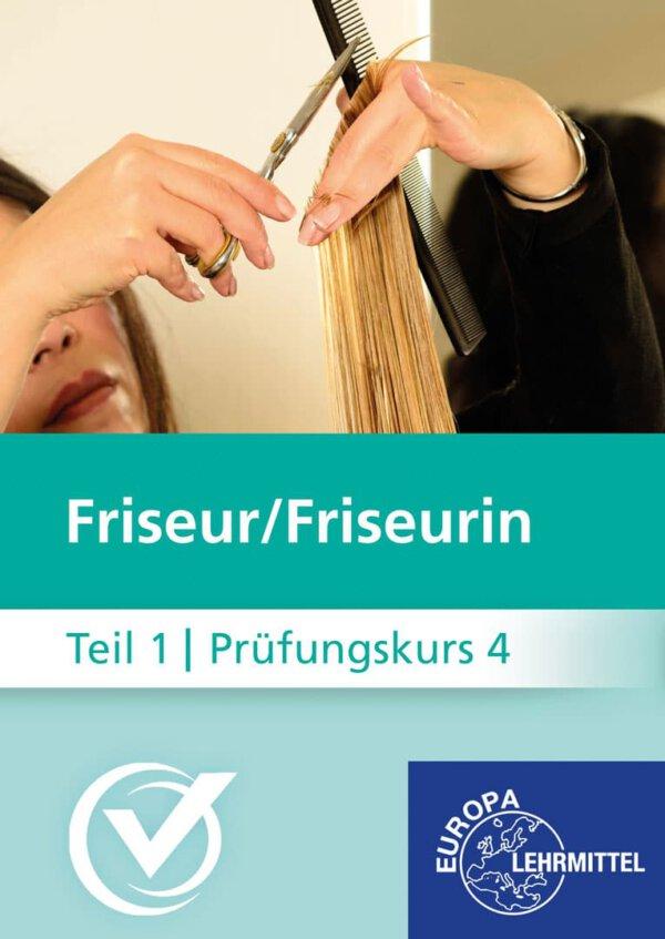 Friseur Prüfungskurs Teil1-4