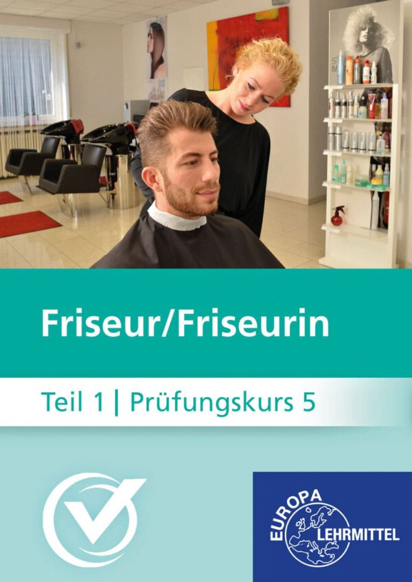 Friseur Prüfungskurs Teil1-5