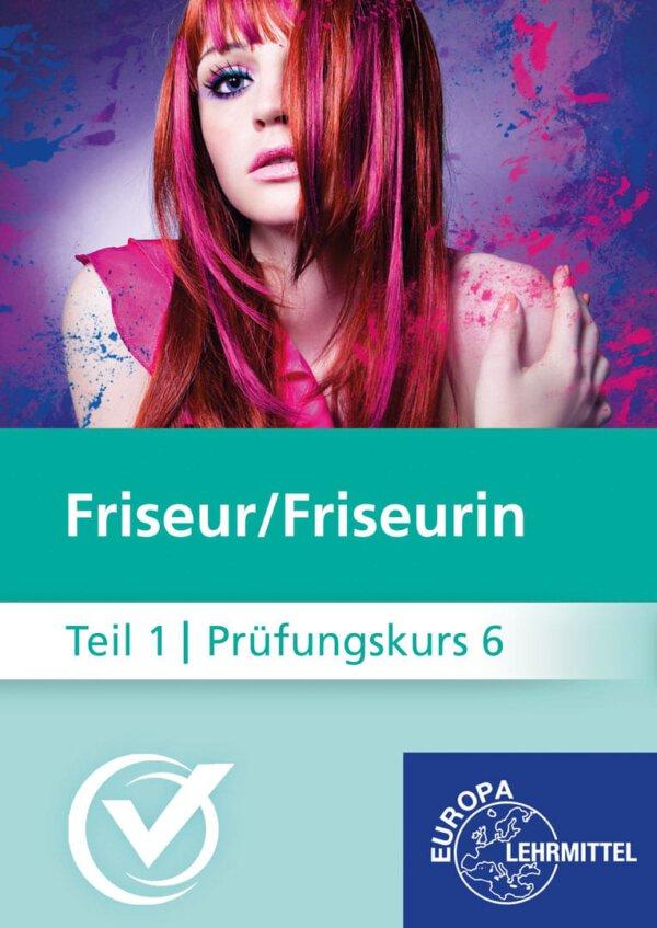 Friseur Prüfungskurs Teil1-6