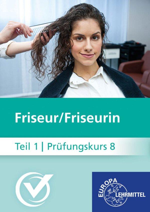 Friseur Prüfungskurs Teil1-8
