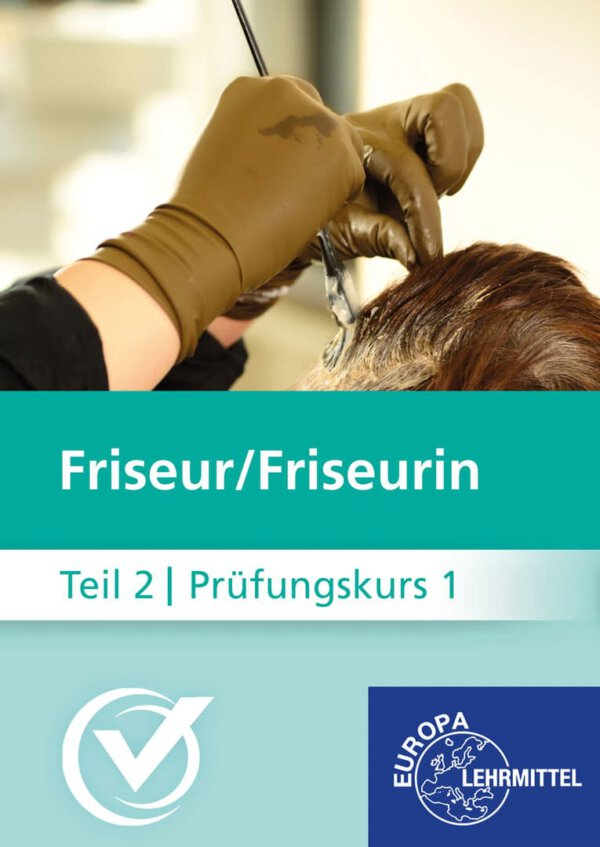 Friseur Prüfungskurs Teil2-1