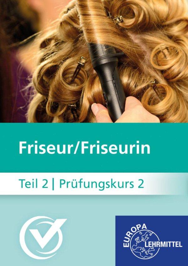 Friseur Prüfungskurs Teil2-2