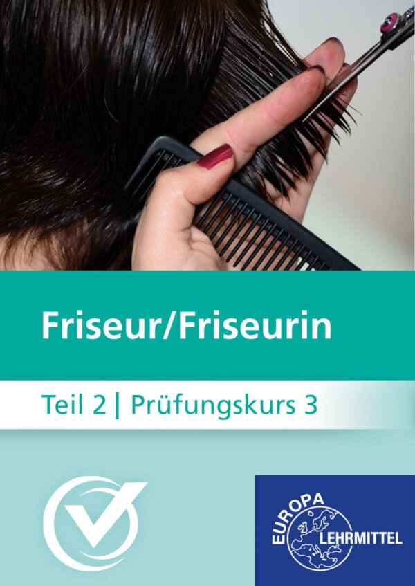 Friseur Prüfungskurs Teil2-3