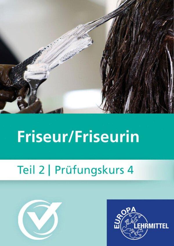Friseur Prüfungskurs Teil2-4