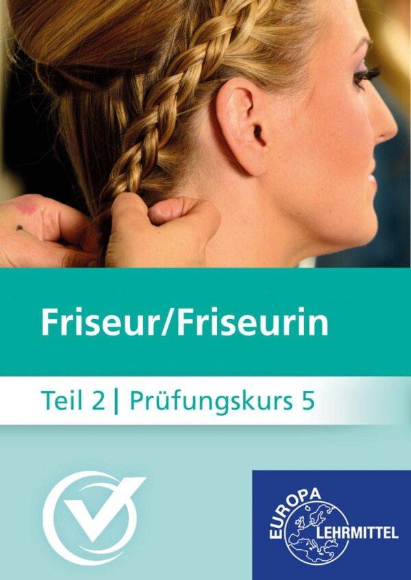 Friseur Prüfungskurs Teil2-5