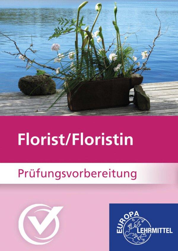 Floristen Prüfungsvorbereitung