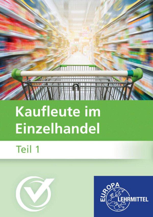 Kaufleute im Einzelhandel Teil 1