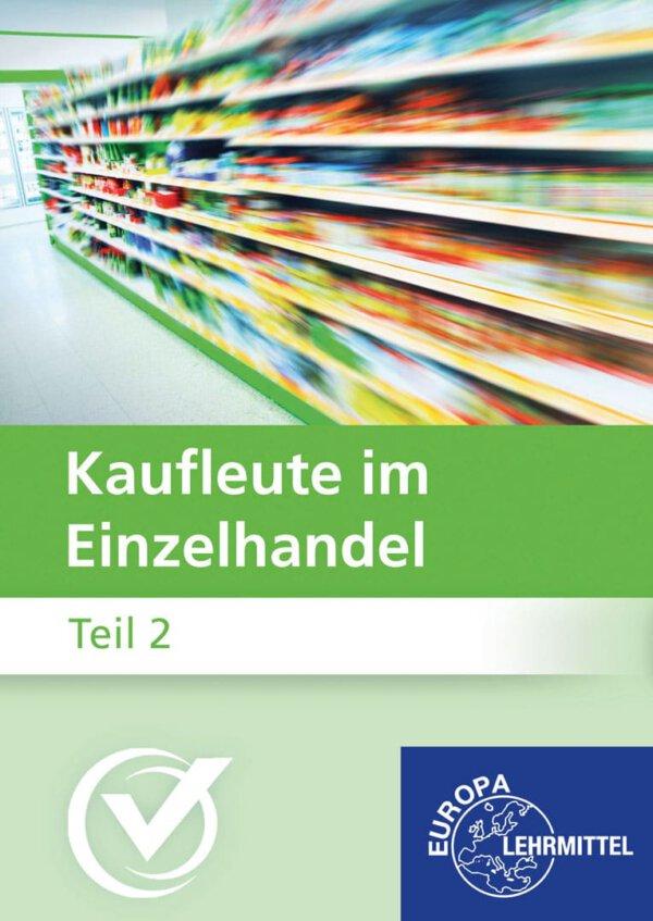 Kaufleute im Einzelhandel Teil 2