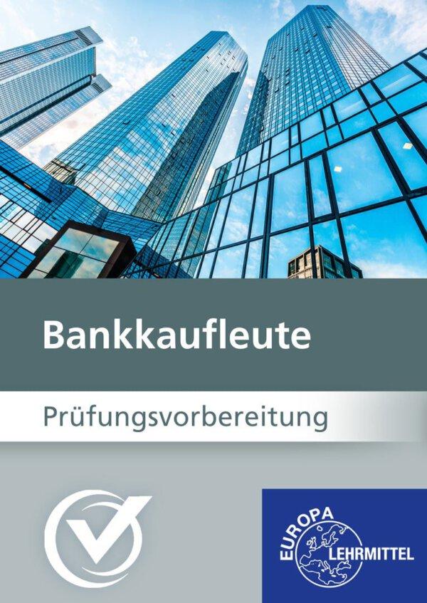 Bankkaufleute Prüfungsvorbereitung