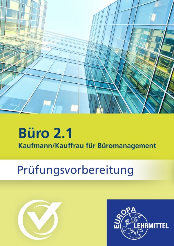 Büro 2.1 - Kaufmann/Kauffrau für Büromanagement (2021)